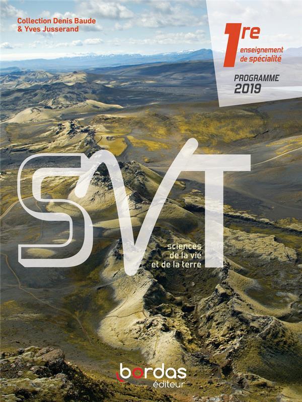 SVT ; 1re enseignement de spécialité (édition 2019)