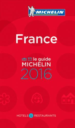 Guide rouge ; France (édition 2016)