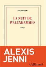 Vente Livre Numérique : La nuit de Walenhammes  - Alexis Jenni