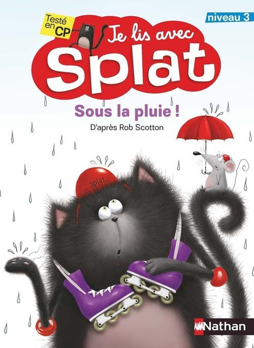 Je lis avec Splat ; sous la pluie ; niveau 2
