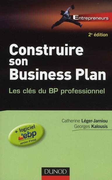 Construire Son Business Plan - 2e Edition