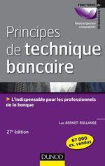 Vente Livre Numérique : Principes de technique bancaire - 27e éd.  - Luc Bernet-Rollande