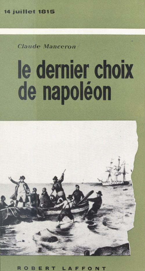 Le dernier choix de Napoléon