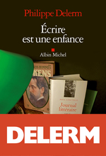 Vente Livre Numérique : Ecrire est une enfance  - Philippe Delerm