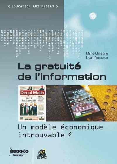 La gratuité de l'information ; un modèle économique introuvable ?