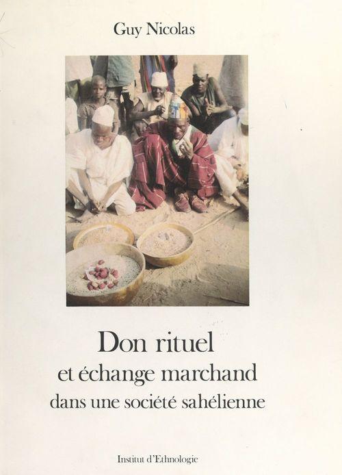 Don rituel et échange marchand dans une société sahélienne
