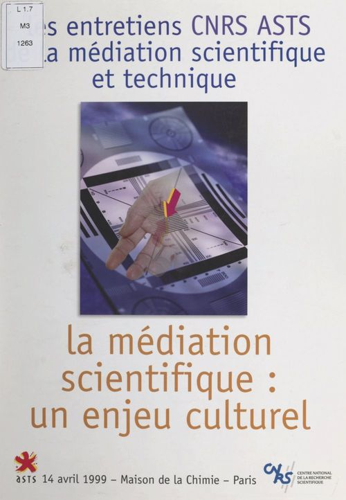 La médiation scientifique : un enjeu culturel