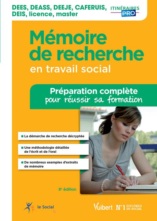 Mémoire de recherche en travail social - Préparation complète pour réussir sa formation