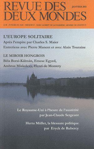 Revue des deux mondes; l'europe solitaire t.2 ; le miroir hongrois