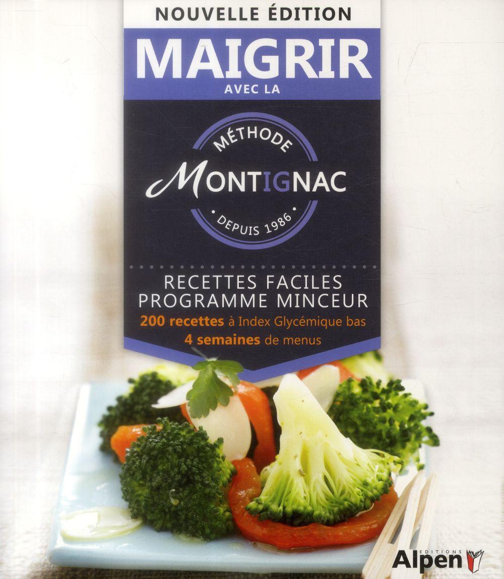 Maigrir avec la méthode Montignac ; recettes faciles programme minceur