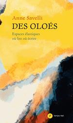 Vente EBooks : Des Oloés  - Anne Savelli - Thierry Beinstingel - Maryse Hache - Virginie Gautier - Christine Jean - Olivier Hodasava - Pierre Cohen-Hadria