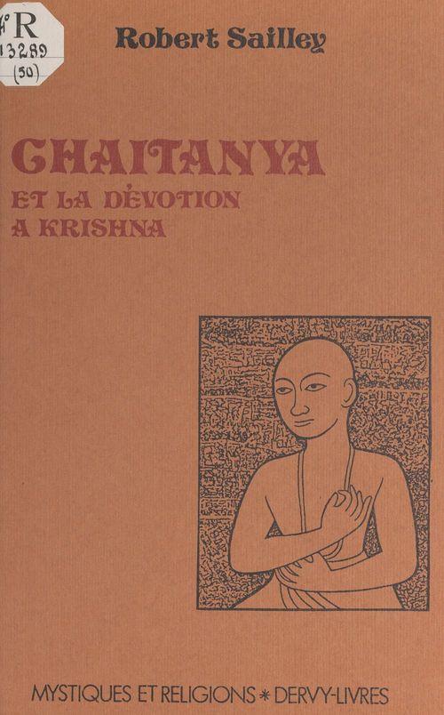 Chaitanya et la dévotion à Krishna