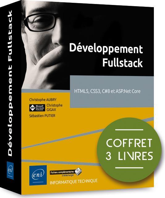 Developpement fullstack - coffret de 3 livres : html5, css3, c#8 et asp.net core