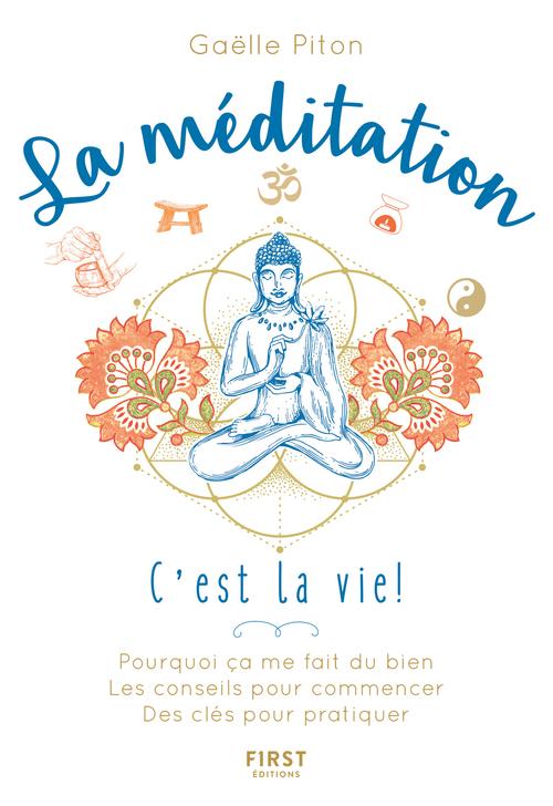 La méditation  - Gaelle Piton