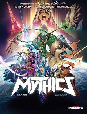 Les Mythics T.10 ; chaos