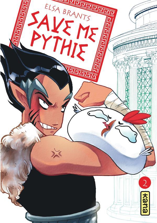 SAVE ME PYTHIE - TOME 2 ELSA BRANTS