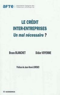 Le credit inter-entreprises - un mal necessaire ?