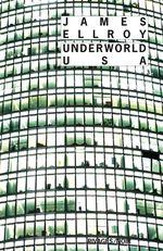 Vente Livre Numérique : Underworld USA  - James Ellroy