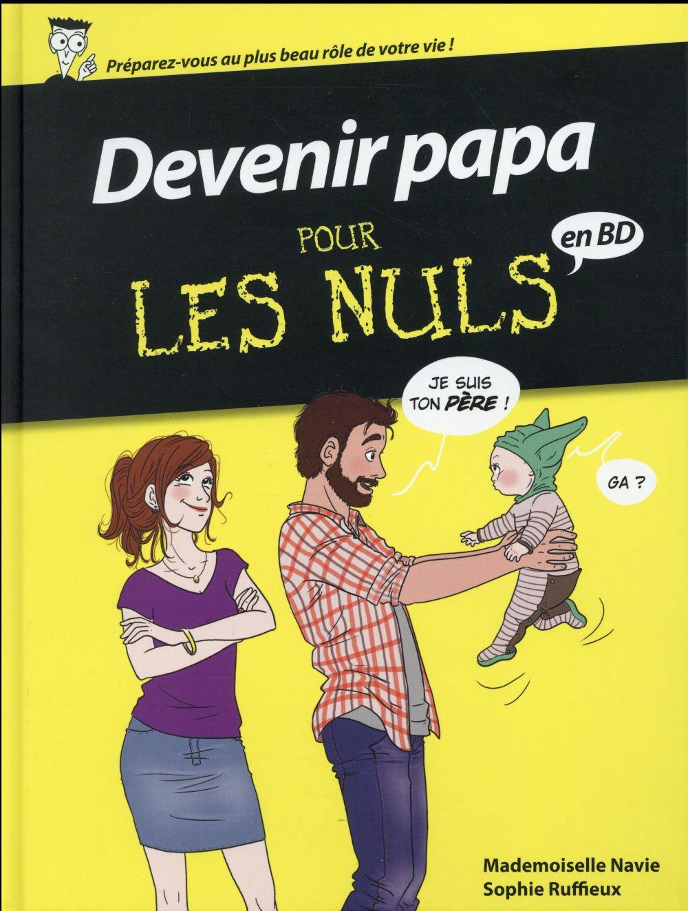 Devenir papa pour les nuls ; en BD