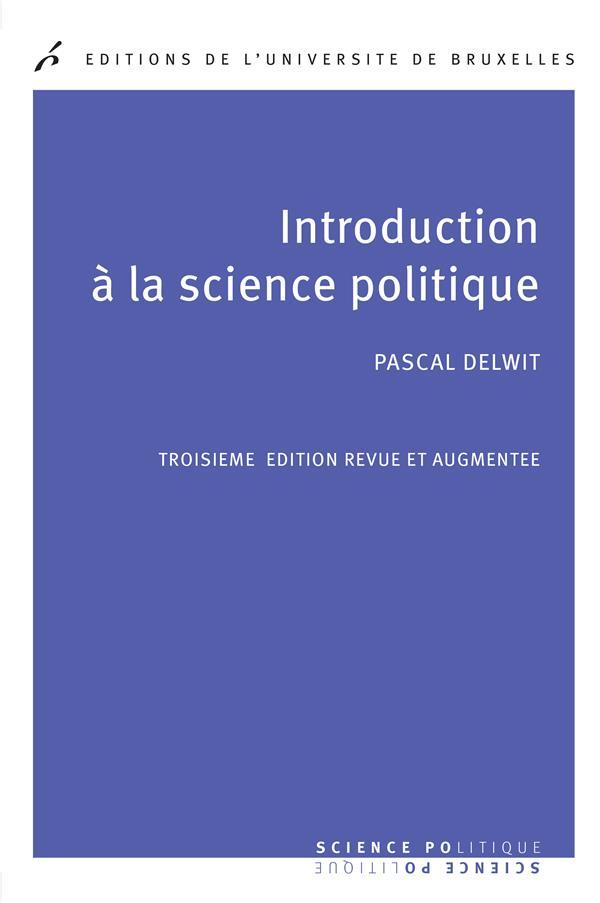 Introduction A La Science Politique. 3  Ed Revue Et Augmentee