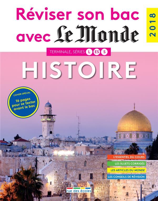 REVISER SON BAC AVEC LE MONDE ; histoire ; terminales L, ES, S (édition 2018)