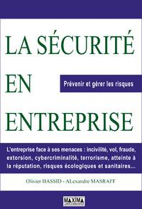 La Securite En Entreprise ; Prevenir Et Gerer Les Risques
