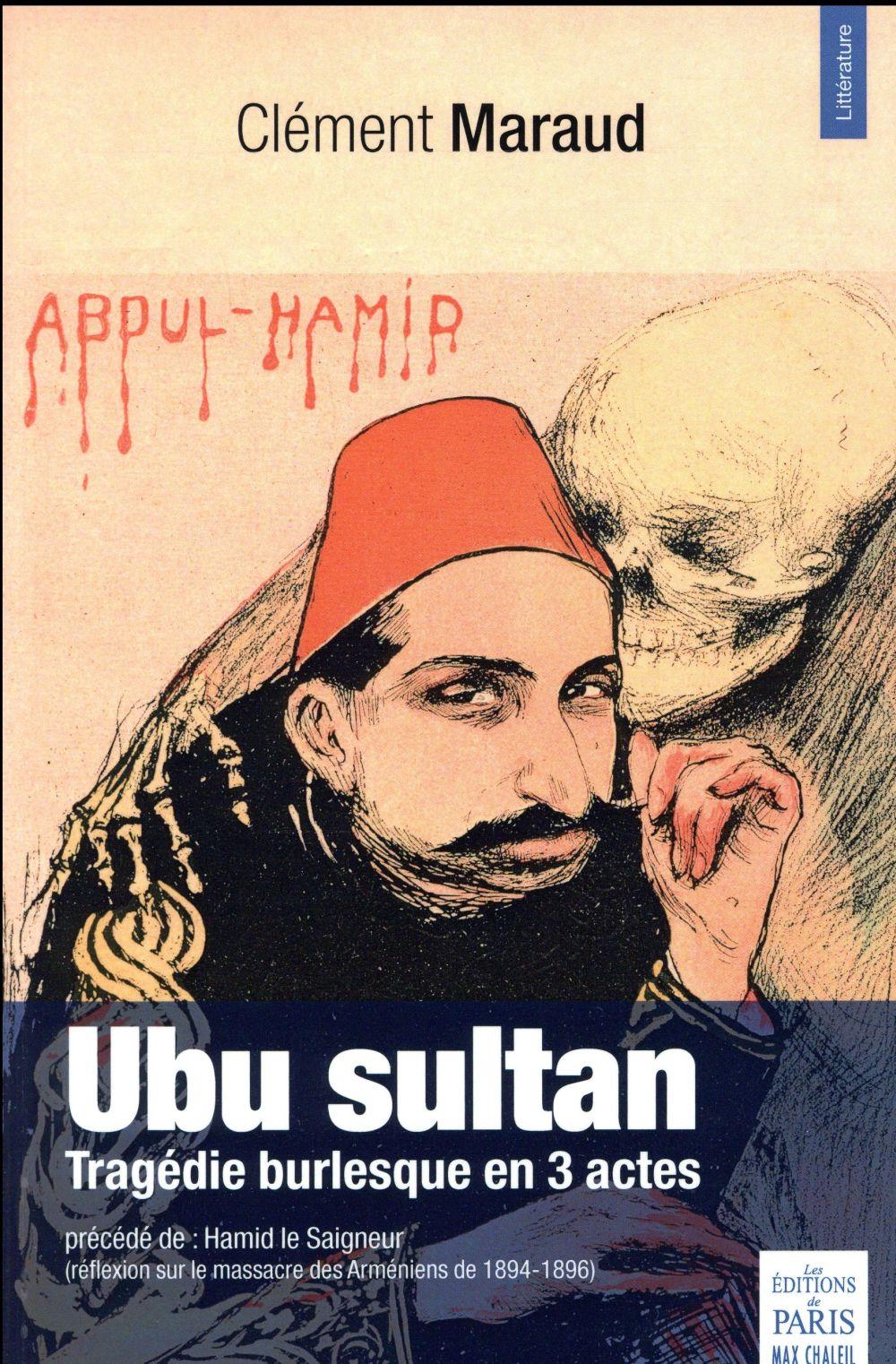 Ubu sultan ; tragédie burlesque en 3 actes