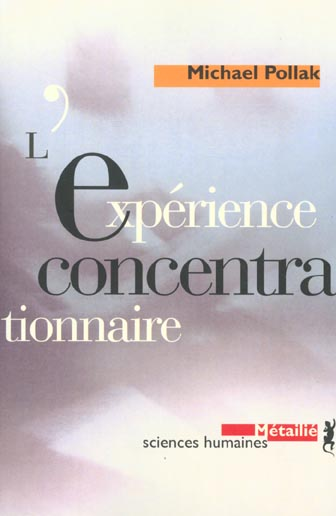 Experience concentrationnaire (l')