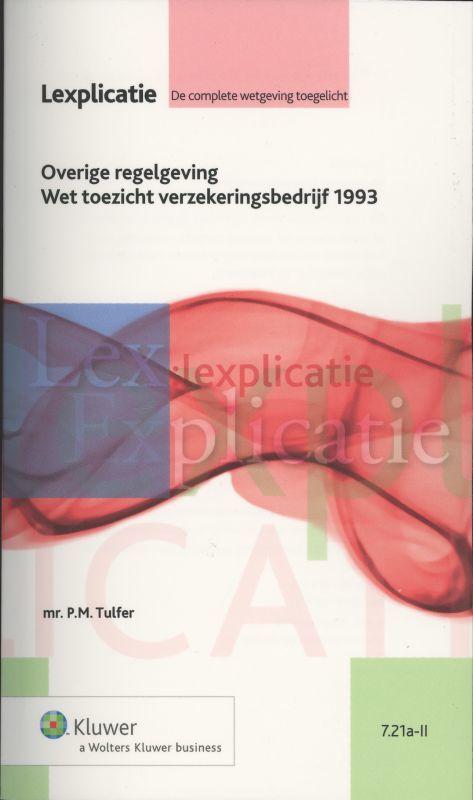 Overige regelgeving Wet toezicht verzekeringsbedrijf 1993