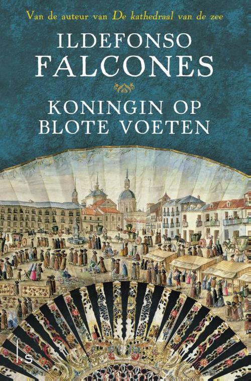 Koningin op blote voeten - Ildefonso Falcones - ebook
