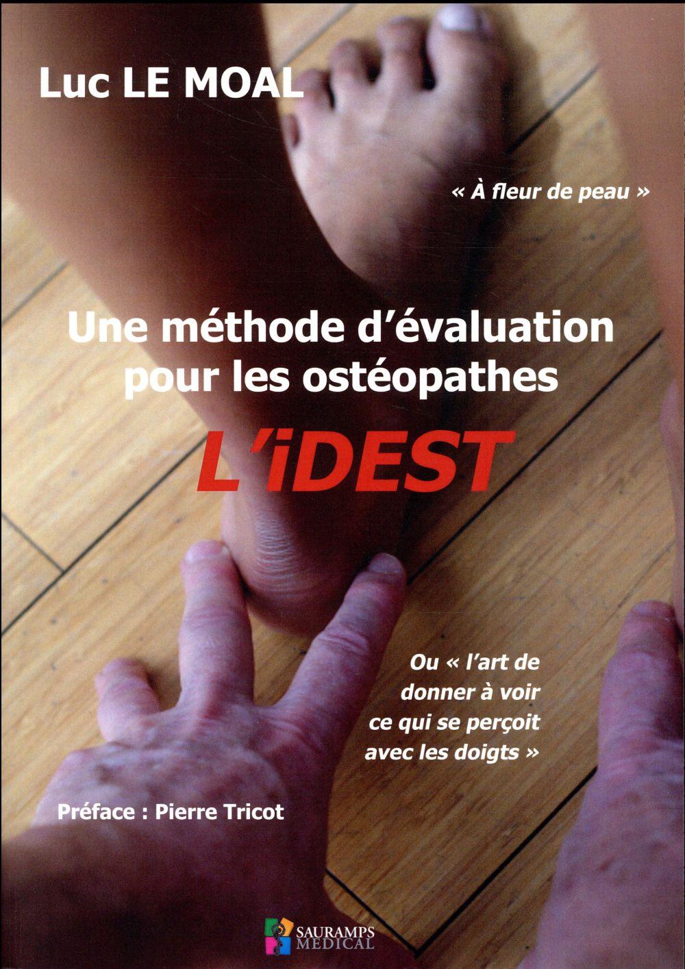 Une méthode d'évaluation pour les ostéopathes ; l'idest