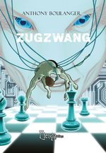 Vente Livre Numérique : Zugzwang  - Anthony Boulanger