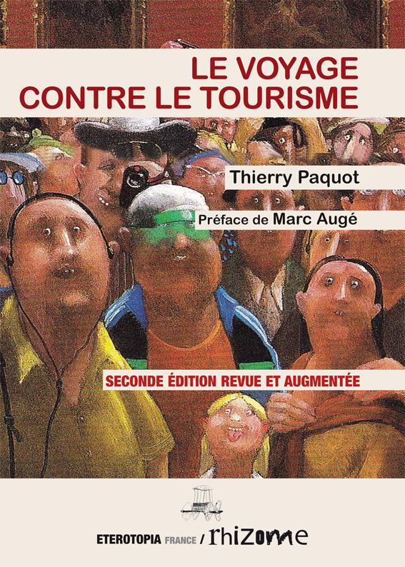 Le voyage contre le tourisme (2e édition)