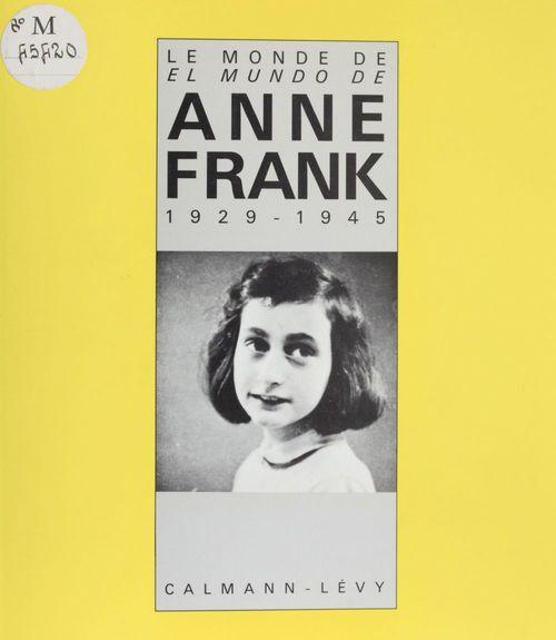 Le Monde d'Anne Frank