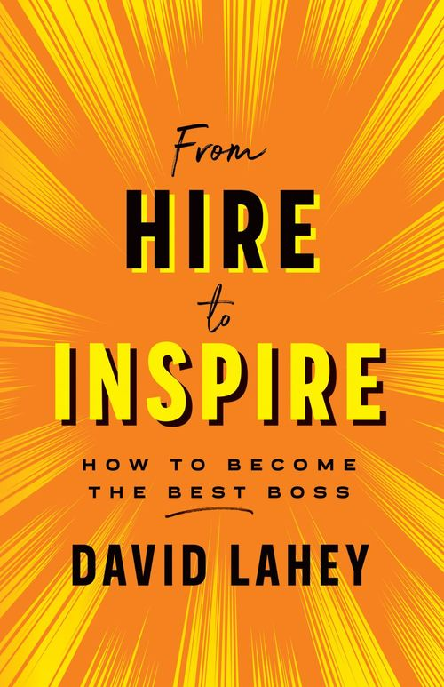 From Hire to Inspire