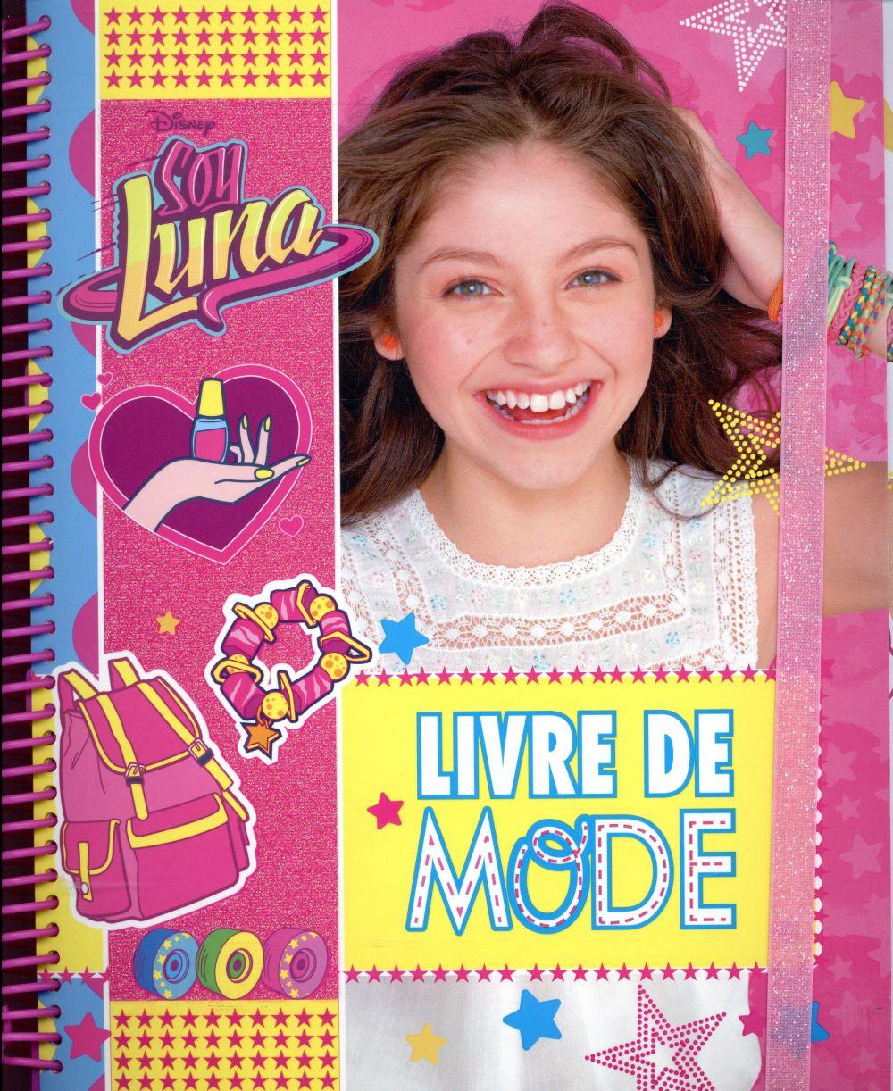 Soy Luna ; livre de mode