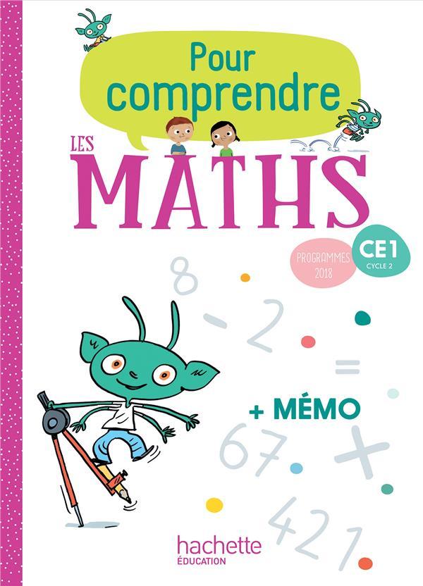 pour comprendre les maths ; CE1 ; fichier de l'élève (édition 2019)