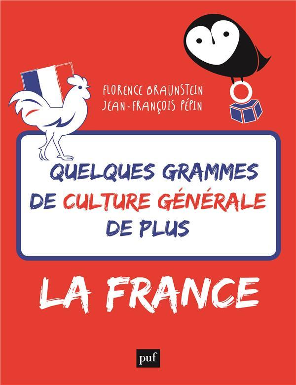 Quelques grammes de culture générale de plus ; la France
