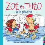 Vente EBooks : Zoé et Théo (Tome 10) - À la piscine  - Catherine Metzmeyer - Marc Vanenis