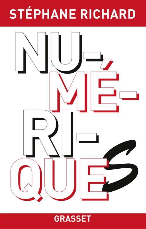 Numériques  - Stephane Richard