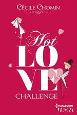 Vente Livre Numérique : Hot Love Challenge  - Cécile Chomin
