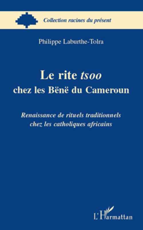 Le rite tsoo chez les Bënë du Cameroun