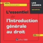 Vente Livre Numérique : L'essentiel de l'introduction générale au droit - 12e édition 2016-2017  - Sophie Druffin-Bricca
