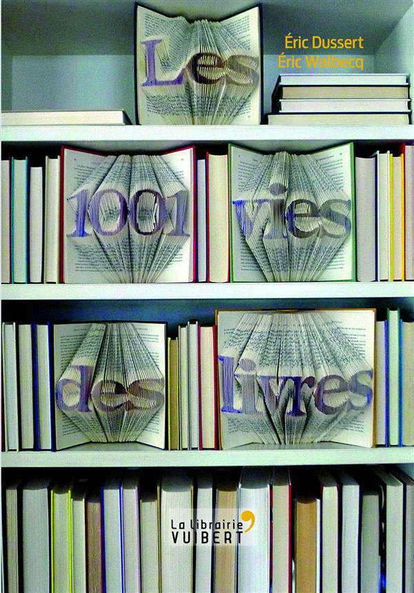 Les 1001 vies des livres