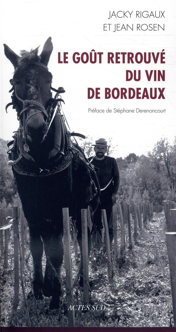LE GOUT RETROUVE DU VIN DE BORDEAUX