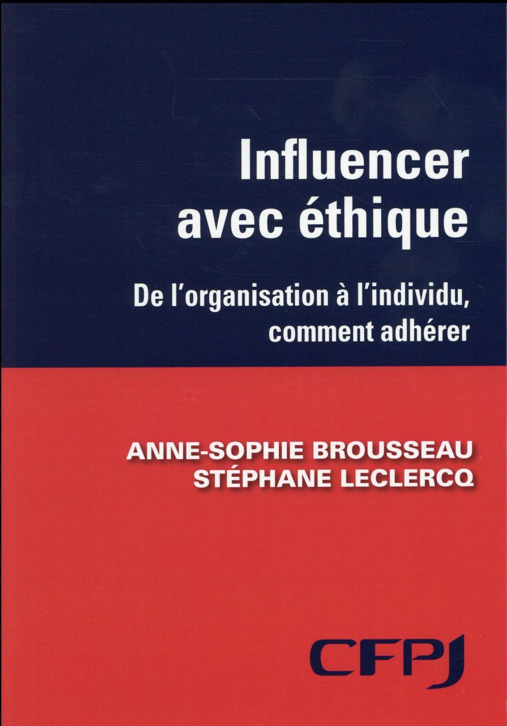 Influencer avec éthique ; de l'organisation à l'individu, comment faire adhérer