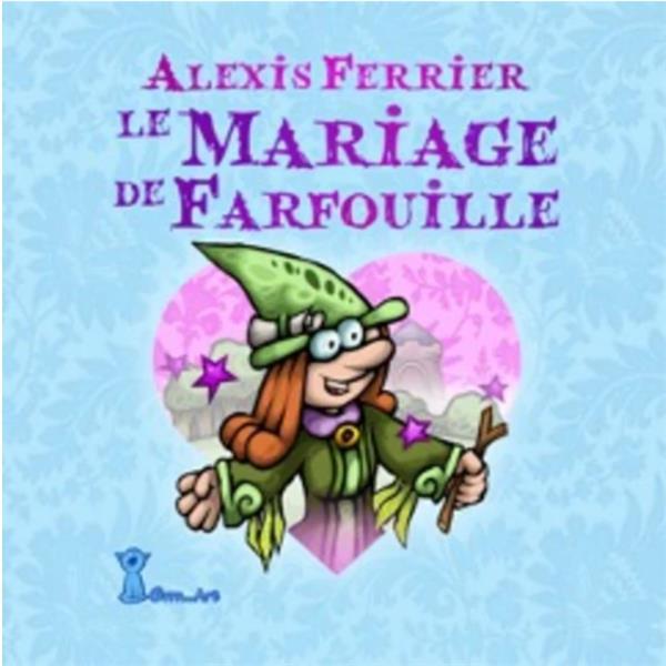Le mariage de Farfouille