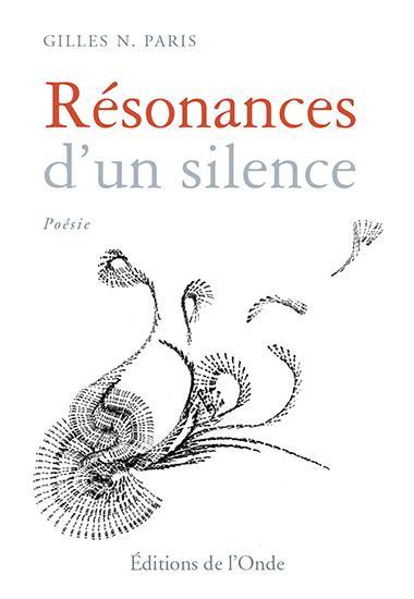 Résonances d'un silence