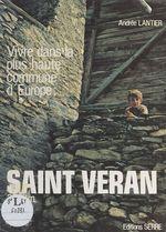 Vivre dans la plus haute commune d'Europe : Saint-Véran (2040 m)