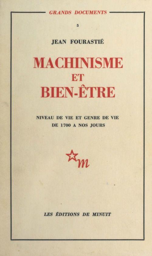 Machinisme et bien-être : niveau de vie et genre de vie de 1700 à nos jours